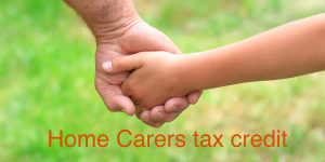 Home carers tax credit for married couples or civil partnerships where one partner works from home caring for a dependant